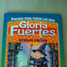 Libros de segunda mano: VERSOS FRITOS.- GLORIA FUERTES. Lote 134419858