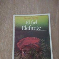 Libros de segunda mano: EL FIEL ELEFANTE. RUDYARD KIPLING CLUB JÓVENES LECTORES. PLAZA &JANÉS.. Lote 135024830