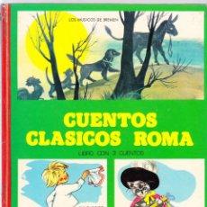 Libros de segunda mano: CUENTOS CLASICOS ROMA 1984 - LOS MUSICOS DE BREMEN - PULGARCITO - EL GATO CON BOTAS. Lote 135636511