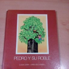 Libros de segunda mano: RARO - PEDRO Y EL ROBLE -1979 -EDITORIAL MIÑON - CLAUDE LEVERT - CARME SOLÉ -LEER -VER FOTOS. Lote 135802890