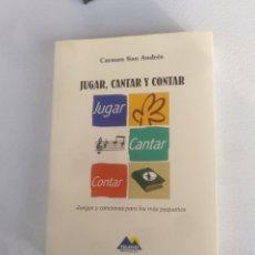 Libros de segunda mano: JUGAR, CANTAR Y CONTAR. Lote 135844439