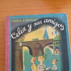 Libros de segunda mano: CELIA Y SUS AMIGOS. ELENA FORTUN. Lote 136022290
