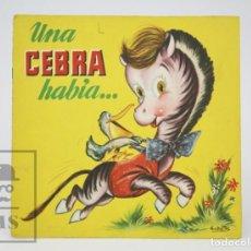 Libros de segunda mano: ANTIGUO CUENTO ILUSTRADO - UNA CEBRA HABÍA... - ILUS. RAMÓN SABATÉS - ED. BRUGUERA, 1961. Lote 136026974