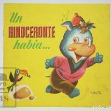 Libros de segunda mano: ANTIGUO CUENTO ILUSTRADO - UN RINOCERONTE HABÍA... - ILUS. RAMÓN SABATÉS - ED. BRUGUERA, 1961. Lote 136027198