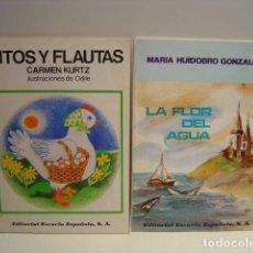 Libros de segunda mano: PITOS Y FLAUTAS - LA FLOR DEL AGUA - CARMEN KURTZ / MARIA HUIDOBRO - EDITORIAL ESCUELA ESPAÑOLA. Lote 136134006