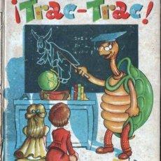 Libros de segunda mano: TRAC TRAC (VICMAR) ILUSTRADO POR FERRANDIZ. Lote 136136782