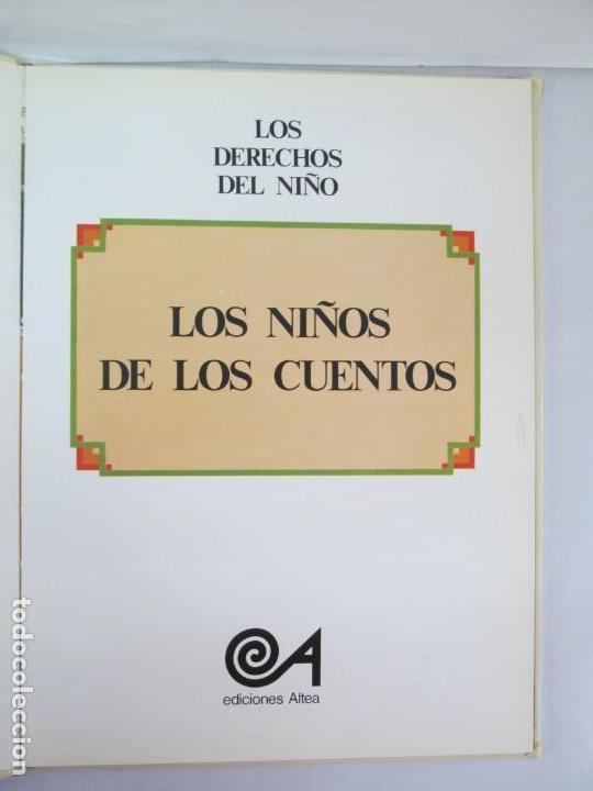 Libros de segunda mano: 8 LIBROS. LOS DERECHOS DEL NIÑO. EDICION ALTEA. 1978. CUENTOS. LA NIÑA SIN NOMBRE, EL NIÑO GIGANTE.. - Foto 9 - 136278302