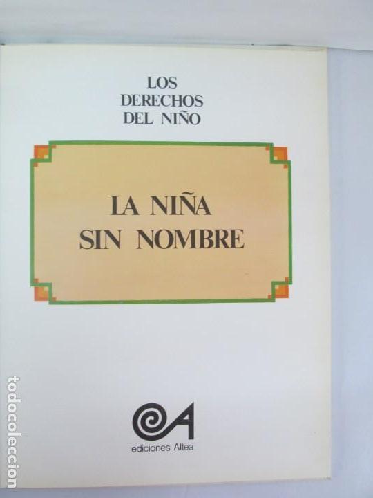 Libros de segunda mano: 8 LIBROS. LOS DERECHOS DEL NIÑO. EDICION ALTEA. 1978. CUENTOS. LA NIÑA SIN NOMBRE, EL NIÑO GIGANTE.. - Foto 18 - 136278302