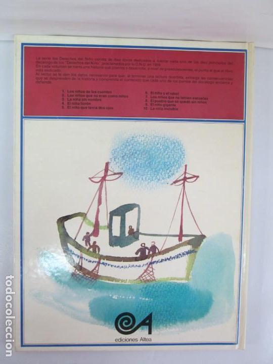 Libros de segunda mano: 8 LIBROS. LOS DERECHOS DEL NIÑO. EDICION ALTEA. 1978. CUENTOS. LA NIÑA SIN NOMBRE, EL NIÑO GIGANTE.. - Foto 23 - 136278302