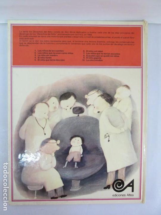 Libros de segunda mano: 8 LIBROS. LOS DERECHOS DEL NIÑO. EDICION ALTEA. 1978. CUENTOS. LA NIÑA SIN NOMBRE, EL NIÑO GIGANTE.. - Foto 32 - 136278302