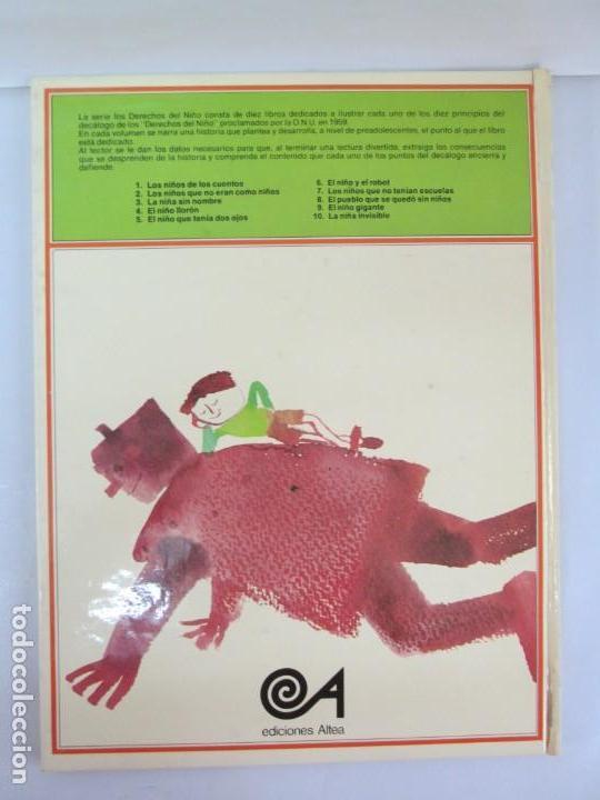 Libros de segunda mano: 8 LIBROS. LOS DERECHOS DEL NIÑO. EDICION ALTEA. 1978. CUENTOS. LA NIÑA SIN NOMBRE, EL NIÑO GIGANTE.. - Foto 42 - 136278302