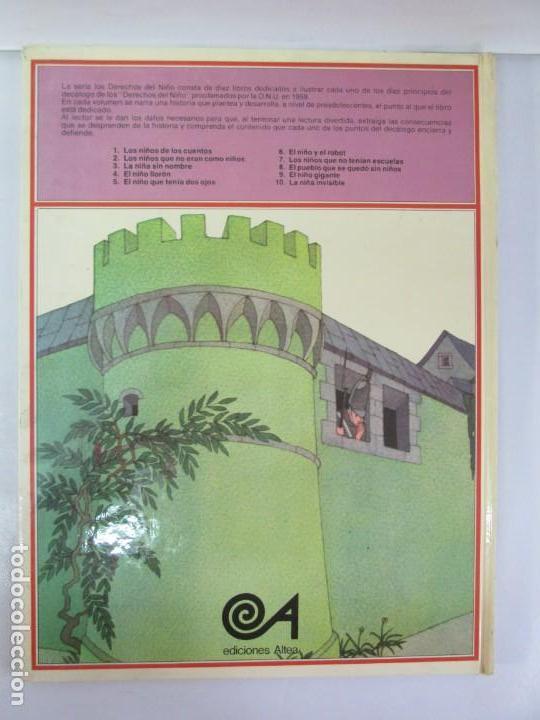 Libros de segunda mano: 8 LIBROS. LOS DERECHOS DEL NIÑO. EDICION ALTEA. 1978. CUENTOS. LA NIÑA SIN NOMBRE, EL NIÑO GIGANTE.. - Foto 53 - 136278302