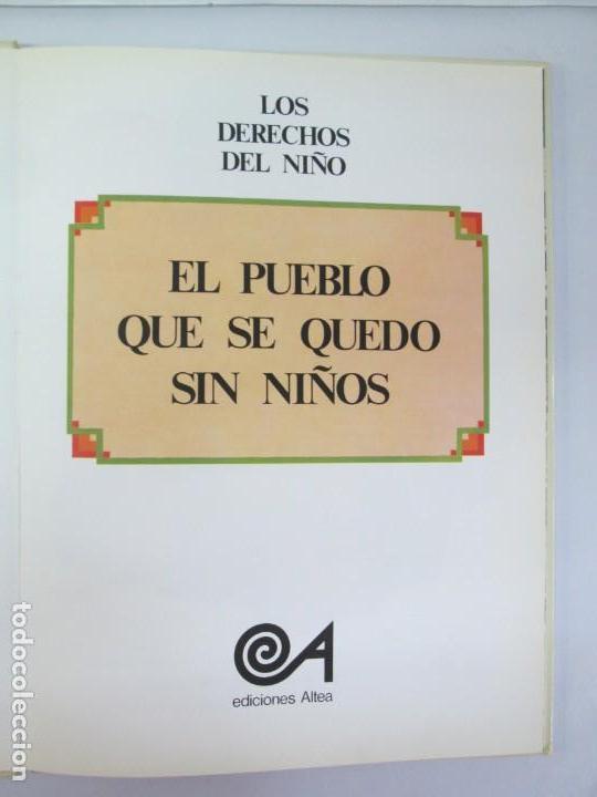 Libros de segunda mano: 8 LIBROS. LOS DERECHOS DEL NIÑO. EDICION ALTEA. 1978. CUENTOS. LA NIÑA SIN NOMBRE, EL NIÑO GIGANTE.. - Foto 57 - 136278302