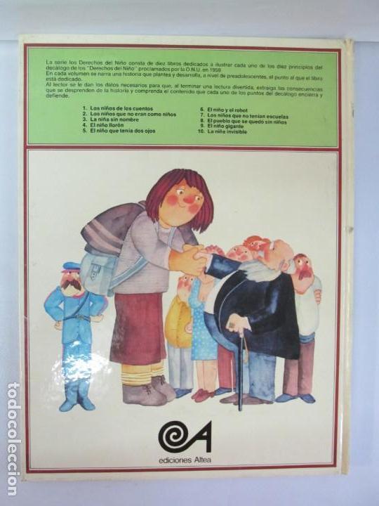 Libros de segunda mano: 8 LIBROS. LOS DERECHOS DEL NIÑO. EDICION ALTEA. 1978. CUENTOS. LA NIÑA SIN NOMBRE, EL NIÑO GIGANTE.. - Foto 74 - 136278302