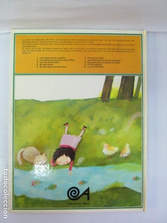 Libros de segunda mano: 8 LIBROS. LOS DERECHOS DEL NIÑO. EDICION ALTEA. 1978. CUENTOS. LA NIÑA SIN NOMBRE, EL NIÑO GIGANTE.. - Foto 85 - 136278302