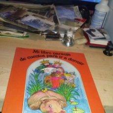 Libros de segunda mano: MI LIBRO NARANJA DE CUENTOS PARA IR A DORMIR - Nº 6 - EDICIONES JUNIOR - EDT. GRIJALBO, 1989.. Lote 136535006