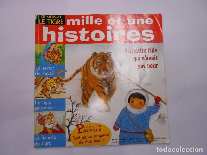MILLE ET UNE HISTOIRES / LA PETITE FILLE QUI N´AVAIT PAS PEUR Nº 53 2004 EN FRANCÉS (Libros de Segunda Mano - Literatura Infantil y Juvenil - Cuentos)