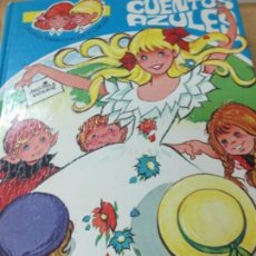 Libros de segunda mano: CUENTOS AZULES TOMO 4 E. SOTILLOS EDIT TORAY AÑO 1980. Lote 137324210