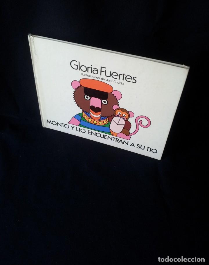 GLORIA FUERTES - MONTO Y LIO ENCUENTRAN A SU TIO Nº 3 - EDIT MONTOLIO, ILUSTRACIONES JUAN TUDELA (Libros de Segunda Mano - Literatura Infantil y Juvenil - Cuentos)