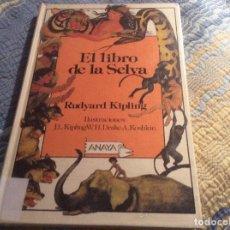 Libros de segunda mano: EL LIBRO DE LA SELVA RUDYARD KIPLING ANAYA . Lote 139901314
