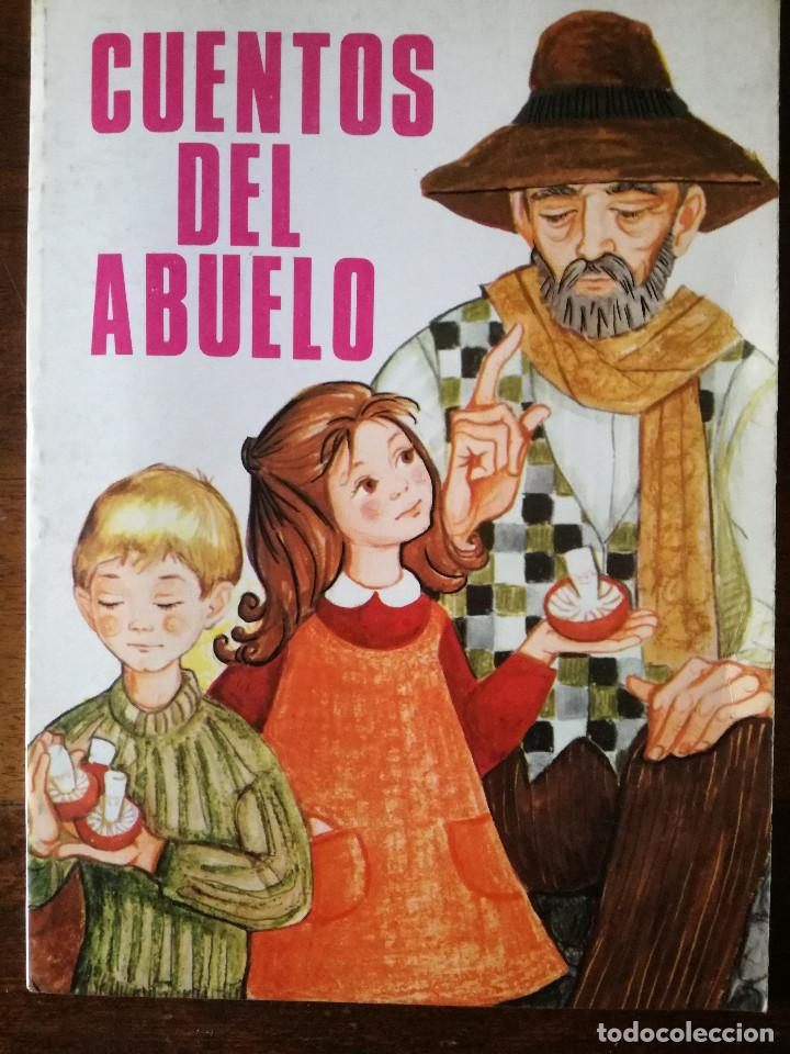 CUENTOS DEL ABUELO 1979 PRODUCIONES EDITORIALES VICTORIA-FLORENCIA DE ARQUER-MARÍA DOLZ (Libros de Segunda Mano - Literatura Infantil y Juvenil - Cuentos)
