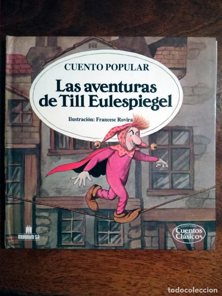 LAS AVENTURAS DE TILL EULESPIEGEL Nº 20 ROVIRA COLECCIÓN CUENTOS CLÁSICOS-MULTILIBRO 1989 NUEVO (Libros de Segunda Mano - Literatura Infantil y Juvenil - Cuentos)