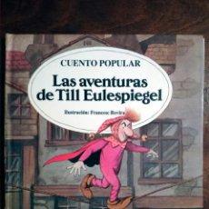 Libros de segunda mano: LAS AVENTURAS DE TILL EULESPIEGEL Nº 20 ROVIRA COLECCIÓN CUENTOS CLÁSICOS-MULTILIBRO 1989 NUEVO. Lote 139939570