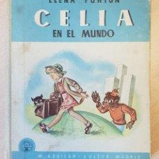 Libros de segunda mano: CELIA EN EL MUNDO. Lote 140251030