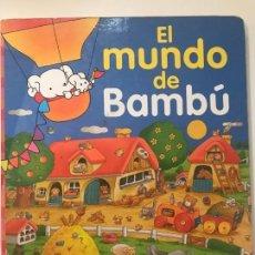 Libros de segunda mano: EL MUNDO DE BAMBU .TODOLIBRO EDICIONES. Lote 140291290