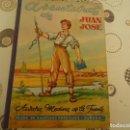 Libros de segunda mano: AVENTURAS DE JUAN JOSE. Lote 140386802