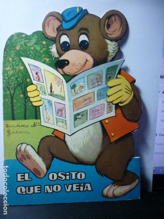 EL OSITO QUE NO VEIA. EDICIONES TORAY. 1965 (Libros de Segunda Mano - Literatura Infantil y Juvenil - Cuentos)