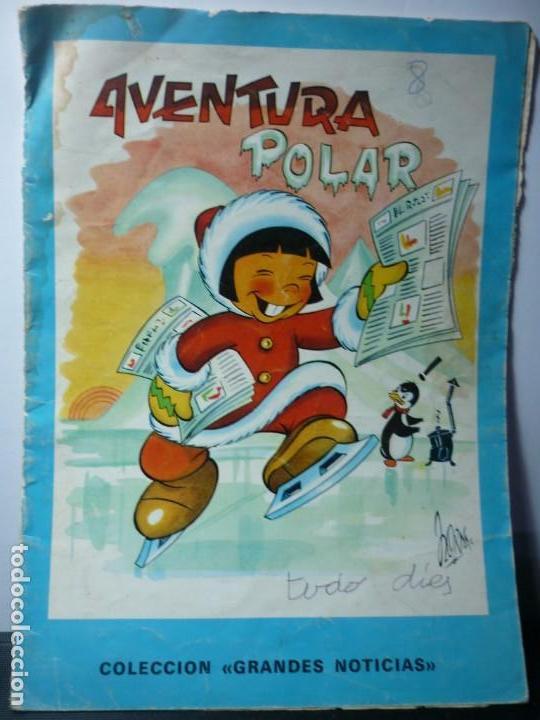 AVENTURA POLAR. EDITORIAL CANTABRICA. 1967 (Libros de Segunda Mano - Literatura Infantil y Juvenil - Cuentos)