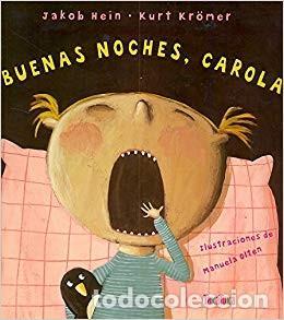 BUENAS NOCHES, CAROLA - JACOB HEIN (Libros de Segunda Mano - Literatura Infantil y Juvenil - Cuentos)