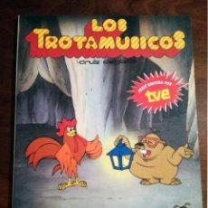 Libros de segunda mano: 2 LOS TROTAMÚSICOS DIBUJOS DE LA SERIE TV Nº 17-18 LABERINTO PERDIDO AVENTURA CAÑÓN ANAYA-1989 NUEVO. Lote 140872314