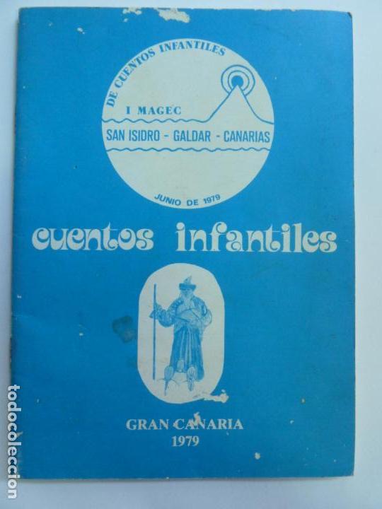 CUENTOS INFANTILES. GRAN CANARIA 1979. MAGEC. SAN ISIDRO. GÁLDAR. CANARIAS (Libros de Segunda Mano - Literatura Infantil y Juvenil - Cuentos)