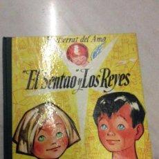 Libros de segunda mano: EL SENTADO Y LOS REYES MONTSERRAT DEL AMO. Lote 141569950
