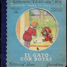 Libros de segunda mano: CUENTO FERRÁNDIZ * EL GATO CON BOTAS * COL,. CIERTO DÍA Nº 8. Lote 141613706