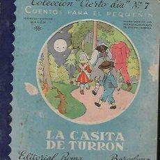 Libros de segunda mano: CUENTO FERRÁNDIZ * LA CASITA DE TURRÓN * COL,. CIERTO DÍA Nº 7. Lote 141613714