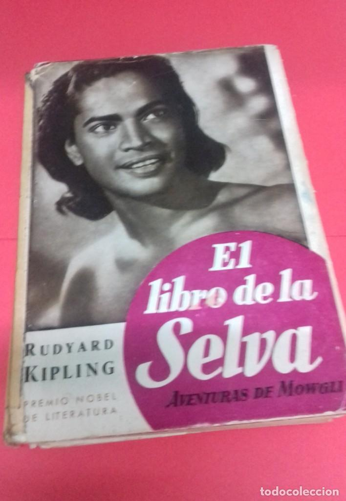 EL LIBRO DE LA SELVA. AVENTURAS DE MOWGLI / RUDYARD KIPLING. GUSTAVO GILI. 1954. (Libros de Segunda Mano - Literatura Infantil y Juvenil - Cuentos)