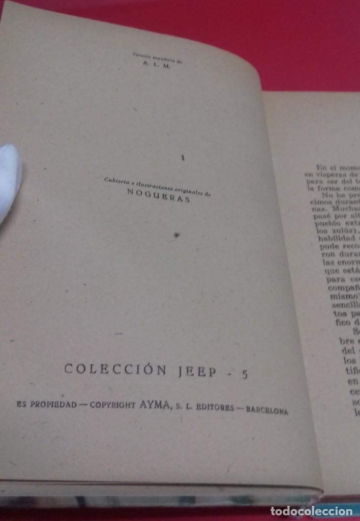 Libros de segunda mano: Las minas del Rey Salomón / H. Rider Haggard. Colección Jeep. Aymá. Ilustraciones Nogueras. 1955. - Foto 4 - 141848378