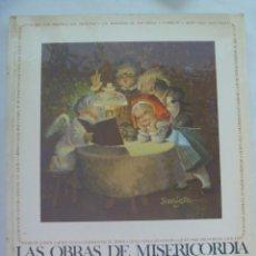 Libros de segunda mano: ENORME LIBRO : LAS OBRAS DE MISERICORDIA . 1982 . CON ILUSTRACIONES DE FERRANDIZ . DE EDIGRAF. Lote 142070774