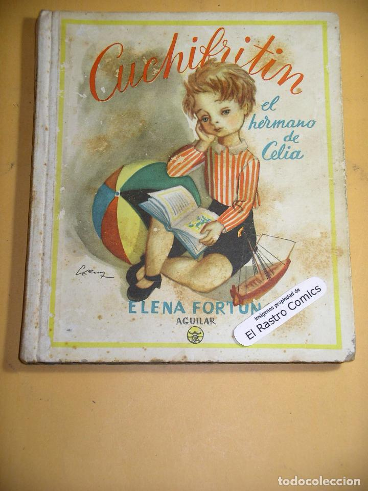 CUCHIFRITIN, EL HERMANO DE CELIA, ED. AGUILAR, AÑO 1957 ??, (B) A8 (Libros de Segunda Mano - Literatura Infantil y Juvenil - Cuentos)