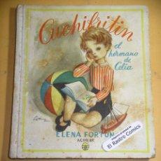 Libros de segunda mano: CUCHIFRITIN, EL HERMANO DE CELIA, ED. AGUILAR, AÑO 1957 ??, ERCOM A8. Lote 142114090