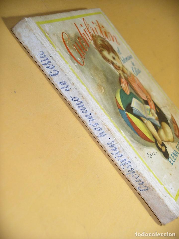 Libros de segunda mano: Cuchifritin, El hermano de Celia, ed. Aguilar, año 1957 ??, (B) A8 - Foto 3 - 142114090