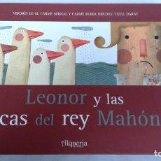 Libros de segunda mano: LEONOR Y LAS OCAS DEL REY MAHÓN-M. CARME BERNAL-CARME RUBIÓ-PUBLICACIONS L'ABADIA MONTSERRAT-NUEVO. Lote 142116922