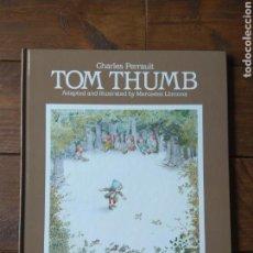 Libros de segunda mano: TOM THUMB - FANTÁSTICO CUENTO EN INGLÉS- NUEVO! - 1985. Lote 142385569