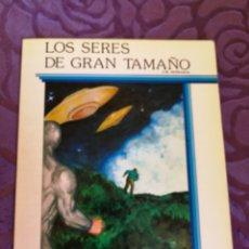 Libros de segunda mano: LOS SERES DE GRAN TAMAÑO-CUENTO COLECCION ESPACIO.TEYKAL EDICIONES.AÑO 1982. Lote 142657554