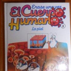 Libros de segunda mano: LIBRO - INFANTIL - ERASE UNA VEZ EL CUERPO HUMANO - Nº 2 - LA PIEL - PLANETA AGOSTINI 1997 . Lote 142835218