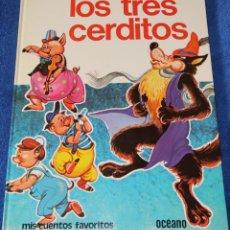 Libros de segunda mano: LOS TRES CERDITOS - MIS CUENTOS FAVORITOS - OCEANO (1980). Lote 276974868