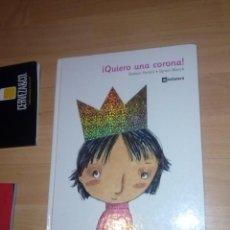 Libros de segunda mano: QUIERO UNA CORONA! - PORTELL I RIFÁ, RAIMON/IGNASI BLANCH ( ILUSTRADOR) LA GALERA, S.A. EDITORIAL . Lote 143023634
